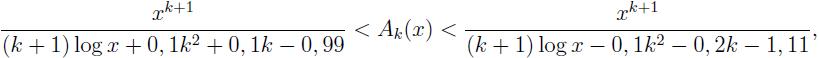 \frac{ x^{k+1}}{(k+1) \log x +0,1 k^2 +0,1 k -0,99}< A_{k}(x)< \frac{ x^{k+1}}{(k+1) \log x -0,1 k^2 -0,2 k -1,11},