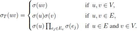 \sigma_T(uv) = \begin{cases} \sigma(uv) & \text{if \ $u,v \in V,$}\\ \sigma(u)\sigma(v) & \text{if \ $u,v \in E,$}\\ \sigma(u)\prod_{e_j \in E_{v}} \sigma(e_j) & \text{if \ $u \in E \ $and$ \ v \in V.$} \end{cases}