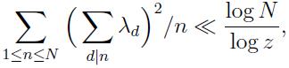 \sum_{1\leq n\leq N}\Big(\sum_{\substack{d\mid n}}\lambda_{d}\Big)^2/n\ll \dfrac{\log N}{\log z},$$ where $\lambda_{d}